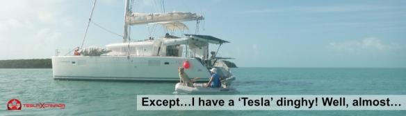 I have a Tesla dinghy